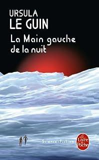 Le cycle de Hain : [04] : La main gauche de la nuit, Le Guin, Ursula Kroeber