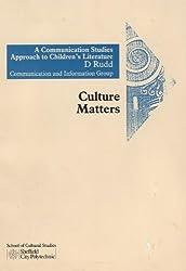 Communications Studies Approach to Children's Literature (Cultural Matters)