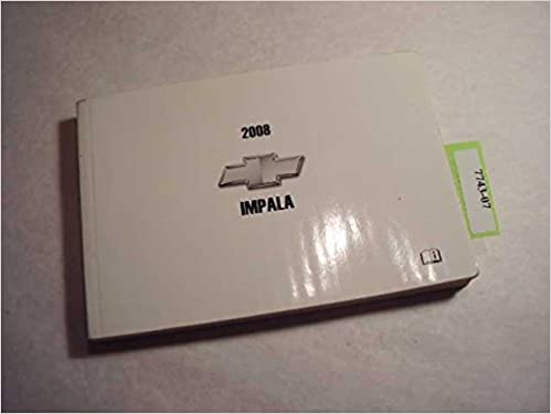 2008 Chevrolet Impala Owners Manual Car & Truck Repair Manuals ...