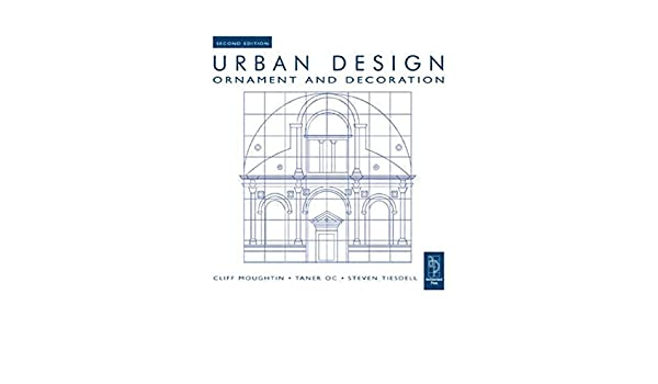 Urban Design: Ornament and Decoration (2nd Edition)