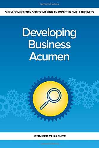 Developing Business Acumen  Making An Impact In Small Business Hr