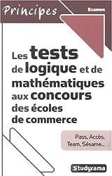 Les tests de logique et de mathématiques aux concours des écoles de commerce
