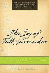 The Joy of Full Surrender (Paraclete Essential)