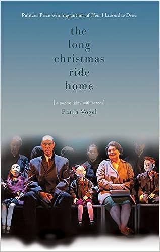 The Long Christmas Ride Home: Paula Vogel: 9781559362498: Amazon ...