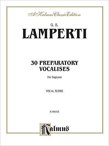 Ilmainen kirja ilmainen lataus 30 Preparatory Vocalises: Soprano (Kalmus Edition) in Finnish RTF