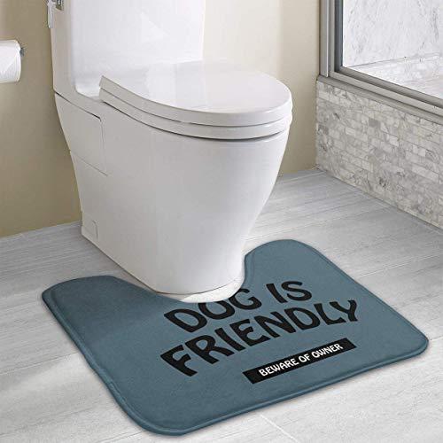 Dealbert Dog is Friendly Beware of Owner Contour Bath Rugs,U-Shaped Bath Mats,Soft Memory Foam Bathroom Carpet,Nonslip Toilet Floor Mat 19.2″x15.7″