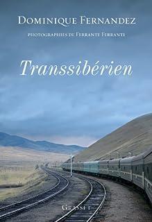 Transsibérien, Fernandez, Dominique
