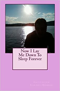 Book Now I Lay Me Down To Sleep Forever