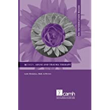 Women, Abuse and Trauma Therapy: An Information Guide