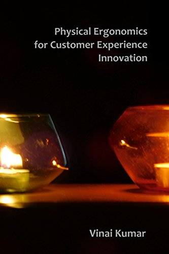 Physical Ergonomics for Customer Experience Innovation