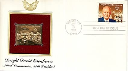 First Day Of Issue Dwight David Eisenhower Stamp With Gold Replica Issued On October 13