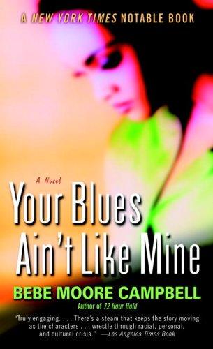 Your Blues Ain't Like Mine: A Novel