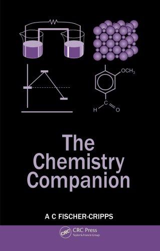 Fischer-Cripps Student Companion Set (5 Volumes): The Chemistry Companion (Volume 1)
