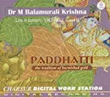 Paddhatti - The Tradition Of Burnished Gold – Dr. M Balamurali Krishna (with T Rukmini/Vellore G Ramabhadran), Live Recording Of A Concert Held In Rama Navami Celebrations, Bangalore, 1968, Vol I, II And III (3-CD Pack)