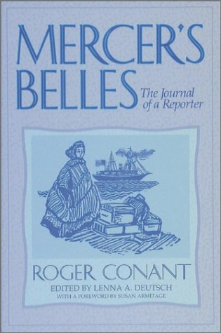 Mercer's Belles: The Journal of a Reporter (Washington State University Press Reprint)