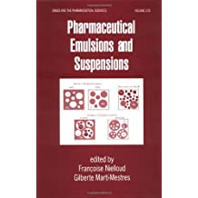 Pharmaceutical Emulsions and Suspensions: Second Edition, Revised and Expanded
