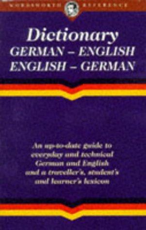 The Wordsworth English-German/German-English Dictionary (Wordsworth Collection)