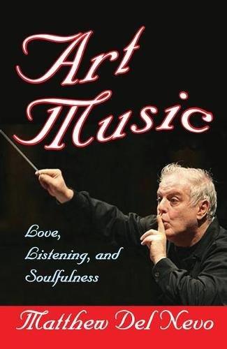 Art Music: Love, Listening, and Soulfulness