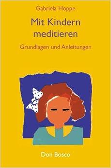Book Mit Kindern meditieren. Grundlagen und Anleitungen.