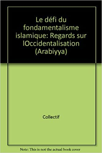 Téléchargement Le Défi du fondamentalisme islamique pdf