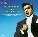 Mario Lanza: The Great Caruso and Other Caruso Favorites