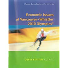 Economic Issues of Vancouver-Whistler 2010 Olympics, 2006 Edition