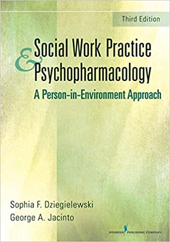 Social Work Practice and Psychopharmacology: A Person-in ...