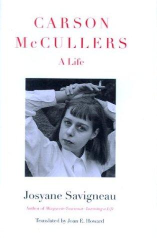 Carson McCullers: A Life - Josyane Savigneau