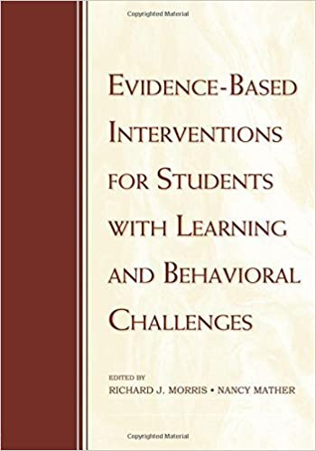 Book Evidence-Based Interventions for Students with Learning and Behavioral Challenges – November 21, 2007