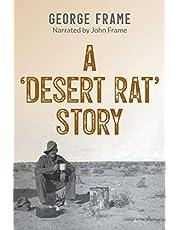 A 'Desert Rat' Story