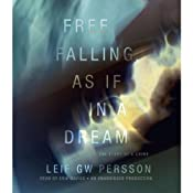 Free Falling, As If in a Dream: The Story of a Crime, Book 3 | Leif GW Persson, Paul Norlen (translator)