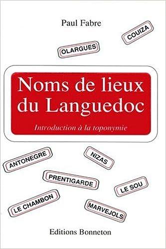 En ligne Noms de lieux du Languedoc pdf