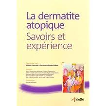 La Dermatite Atopique: Savoirs et Experience