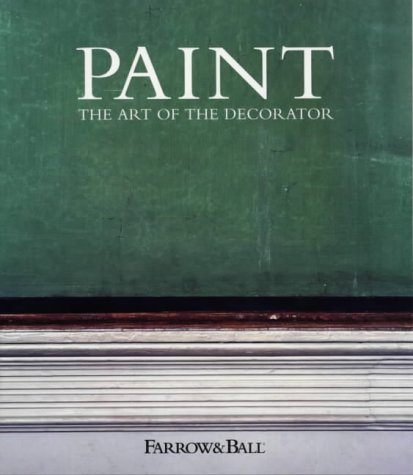 Paint: And Colour in Decoration