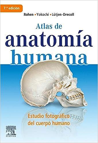 Atlas de anatomía humana. Estudio fotográfico del cuerpo humano ...