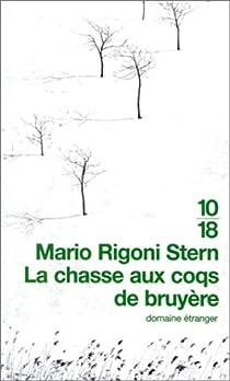 La Chasse aux coqs de bruyère par Rigoni Stern