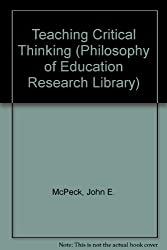 Teaching Critical Thinking (Philosophy of Education Research Library)