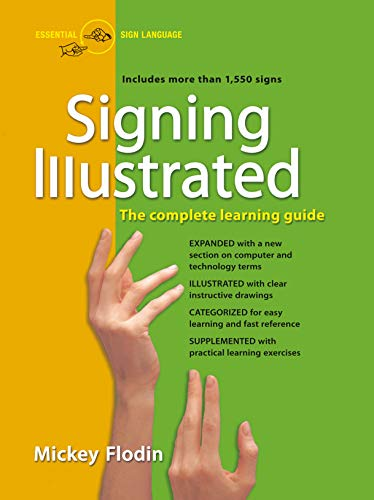 Signing Illustrated: The Complete Learning ()