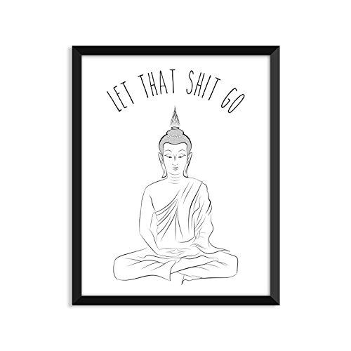 Let that shit go – Meditating Buddha Poster – Wall Art, Print