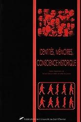 Identités, mémoires, conscience historique