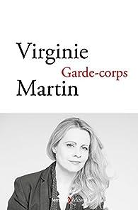 Garde-corps par Virginie Martin