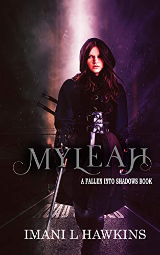 Myleah: Fallen Into Shadows Prelude by [Hawkins, Imani L]