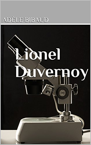 Lionel Duvernoy (French Edition)