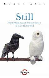 Still: Die Bedeutung von Introvertierten in einer lauten Welt (German Edition)