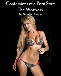 Confessions of a Porn Star: The Waitress