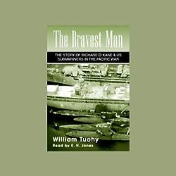 The Bravest Man