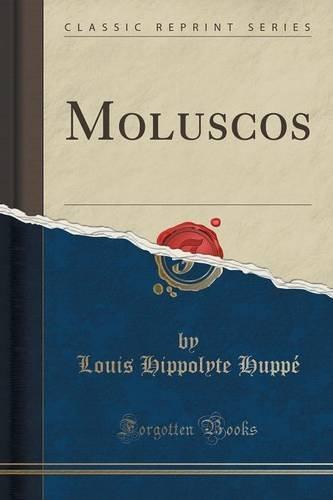 Descargar Libro Moluscos Louis Hippolyte Huppé