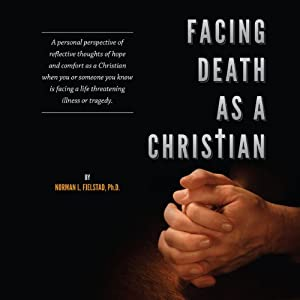 Facing Death as a Christian Audiobook
