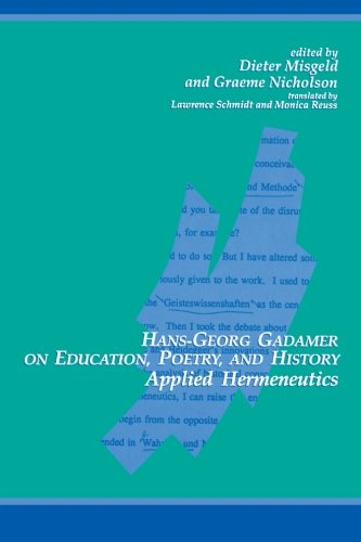 Hans-Georg Gadamer on Education, Poetry, and History:...