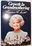 Growth in Grandmothering, Barbara B. Smith, 0884946169